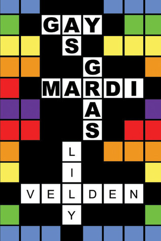 Review: Gay as Mardi Gras by Lily Velden