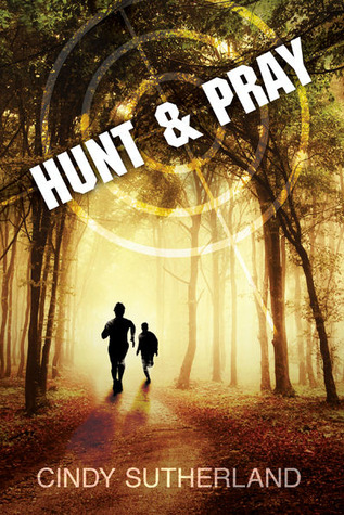 Review: Hunt and Pray by Cindy Sutherland