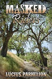 Review: Masked Riders by Lucius Parhelion