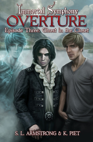 Review: Immortal Symphony #3: Ghost in the Closet by S.L. Armstrong and K. Piet