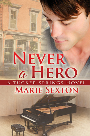 Review: Never a Hero by Marie Sexton
