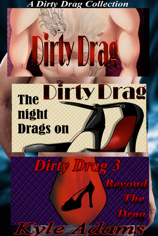 Review: A Dirty Drag Collection by Kyle Adams