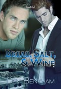 Review: Bread, Salt and Wine by Dev Bentham