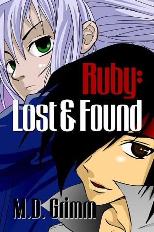 Excerpt and Giveaway: Ruby: Lost and Found by M.D. Grimm