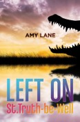 Review: Left on St. Truth-Be-Well by Amy Lane