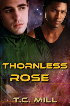 Guest Post: Thornless Rose by T.C. Mill