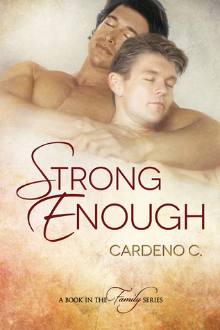 Review: Strong Enough by Cardeno C