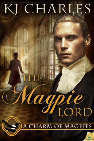 Review: The Magpie Lord by KJ Charles