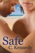 Guest Post and Giveaway: Safe by C. Kennedy