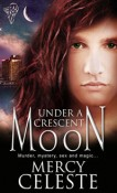 Review: Under a Crescent Moon by Mercy Celeste