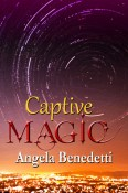 Review: Captive Magic by Angela Benedetti