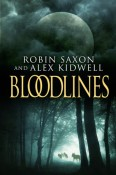 Review: Bloodlines by Robin Saxon and Alex Kidwell
