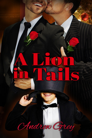 Review: A Lion in Tails by Andrew Grey
