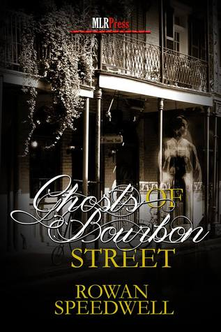 Review: Ghosts of Bourbon Street by Rowan Speedwell