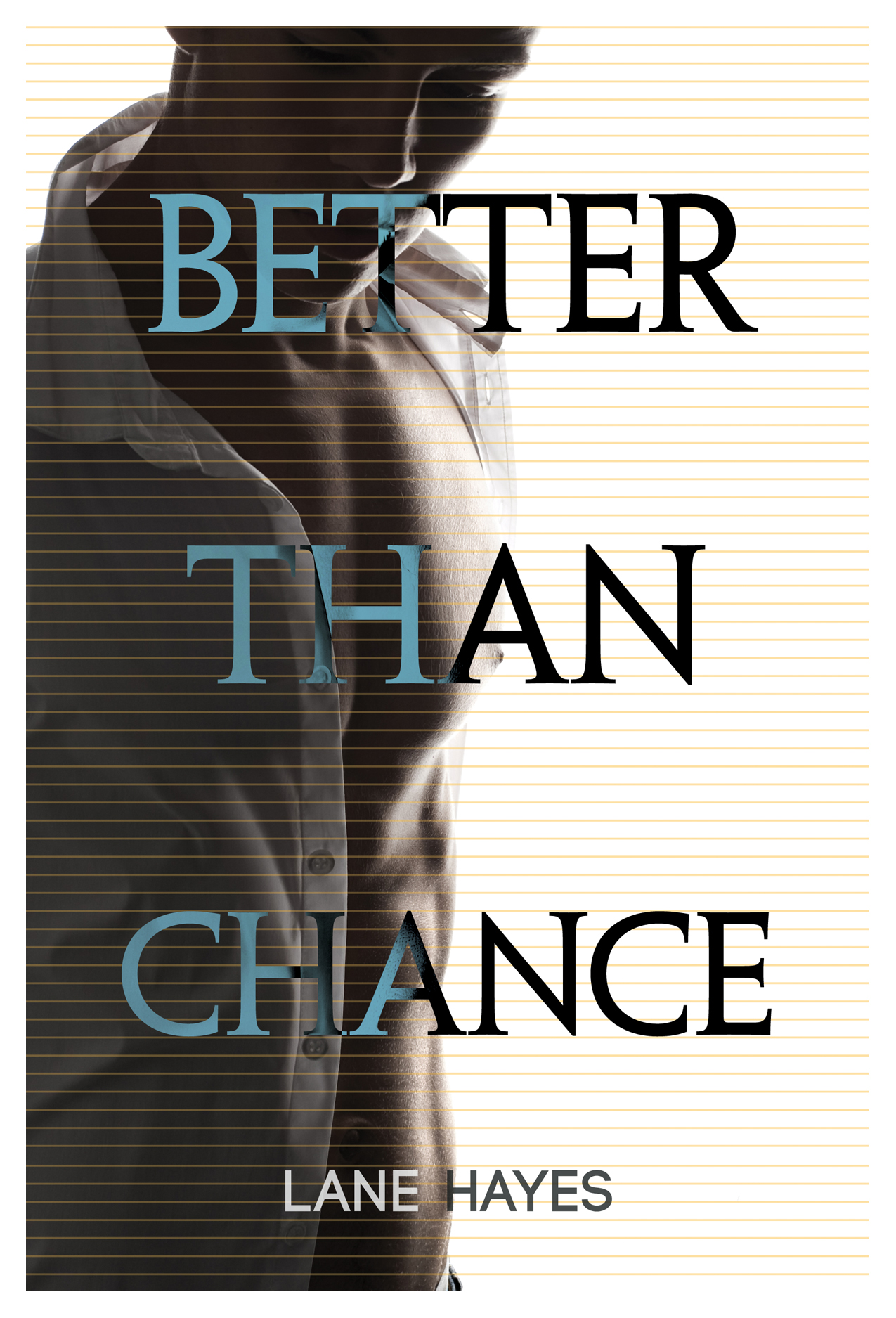 Review: Better Than Chance by Lane Hayes