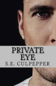 Review: Private Eye by S.E. Culpeper
