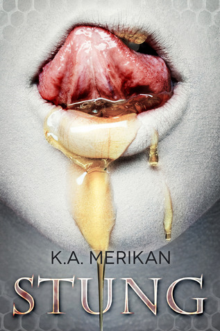 Review: Stung by K.A. Merikan