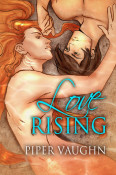 Review: Love Rising by Piper Vaughn