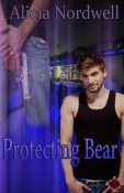 Review: Protecting Bear by Alicia Nordwell