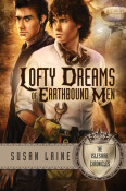 Review: Lofty Dreams of Earthbound Men by Susan Laine