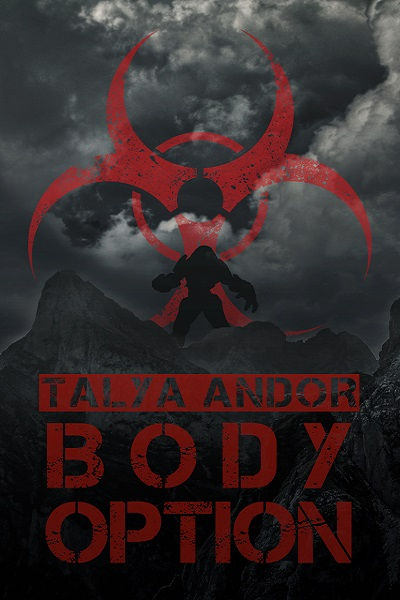 Guest Post and Giveaway: Body Option by Talya Andor