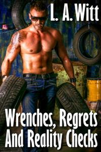 Review: Wrenches, Regrets, and Reality Checks by L.A. Witt