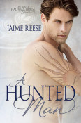 a hunted man
