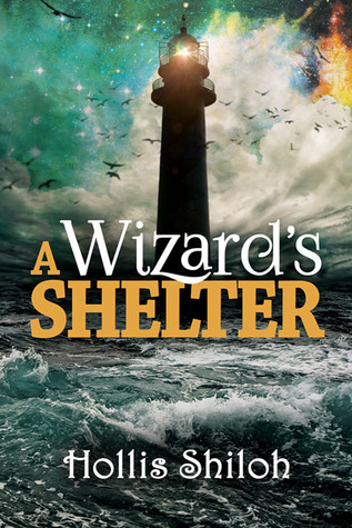 Review: A Wizard's Shelter by Hollis Shiloh