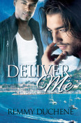 Review: Deliver Me by Remmy Duchene