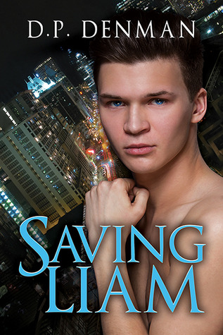 Review: Saving Liam by D.P. Denman