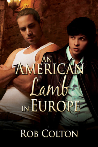 Review: An American Lamb in Europe by Rob Colton