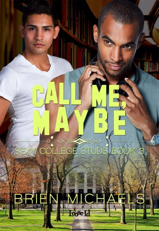 Guest Post and Giveaway: Call Me, Maybe by Brien Michaels