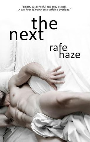 Guest Post and Giveaway: The Next by Rafe Haze
