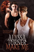Review: Make Me by Alyssa Turner