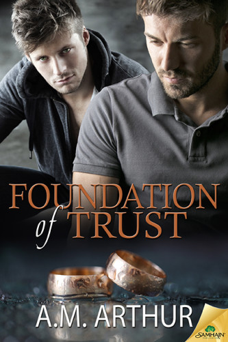 Cover Reveal: Foundation of Trust by A.M. Arthur