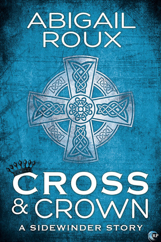 Review: Cross & Crown by Abigail Roux