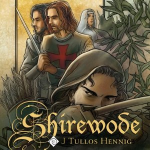 Audiobook Review: Shirewode by J. Tullos Hennig