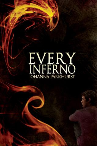 Review: Every Inferno by Johanna Parkhurst