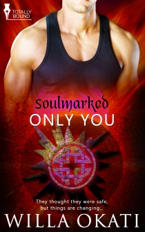 Review: Only You by Willa Okati