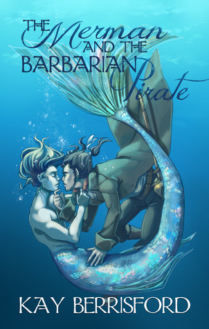 Review: The Merman and the Barbarian Pirate by Kay Berrisford