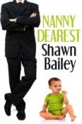 Review: Nanny Dearest by Shawn Bailey