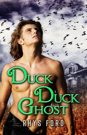 Review: Duck Duck Ghost by Rhys Ford