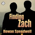 Throwback Thursday Audiobook Review: Finding Zach by Rowan Speedwell