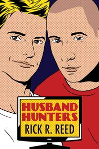 Review: Husband Hunters by Rick R. Reed