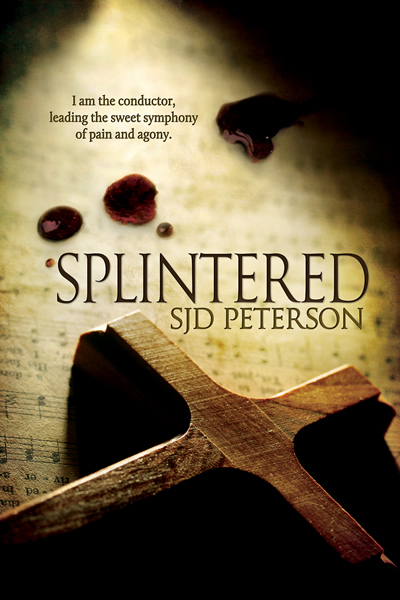 Excerpt and Giveaway: Splintered by SJD Peterson (+bonus cover reveal and surprise!)