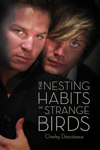 Review: The Nesting Habits of Strange Birds by Charley Descoteaux