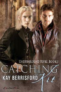 Review: Catching Kit by Kay Berrisford