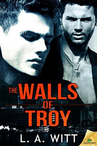 Review: The Walls of Troy by L.A. Witt