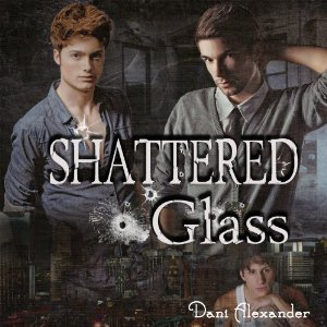 Audiobook Review: Shattered Glass by Dani Alexander