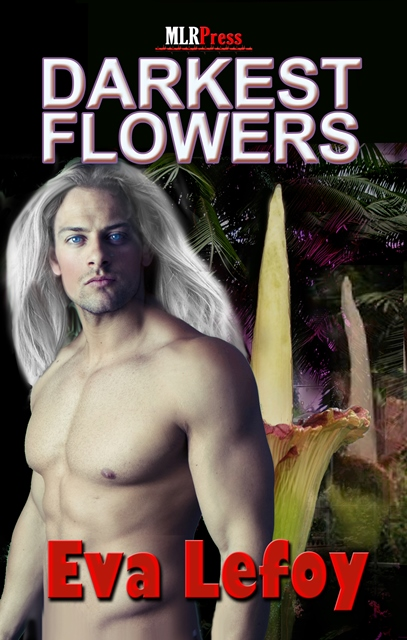 Guest Post and Giveaway: Darkest Flowers by Eva Lefoy